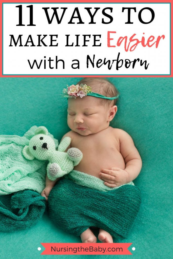 how to make life easier with a newborn