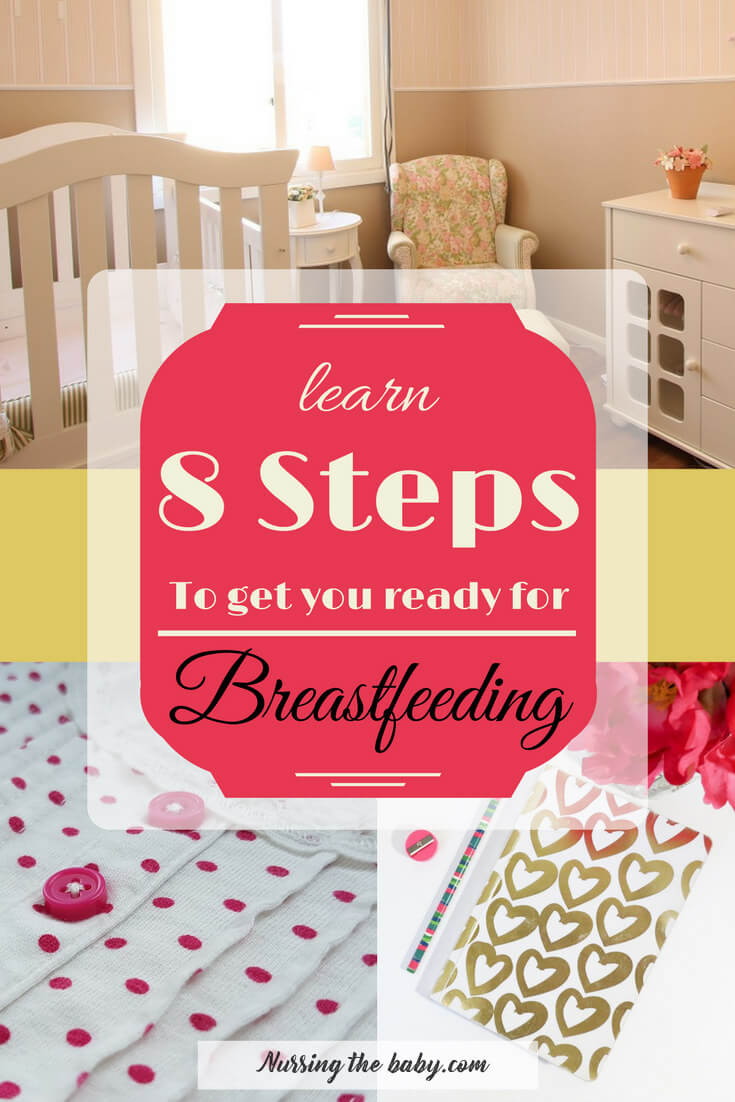 You may never be fully prepared to breastfeed your new baby. Learn what 8 steps you can take NOW to be ready for breastfeeding so it's easier when it's time!
