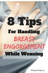 handle breast engorgement while weaning