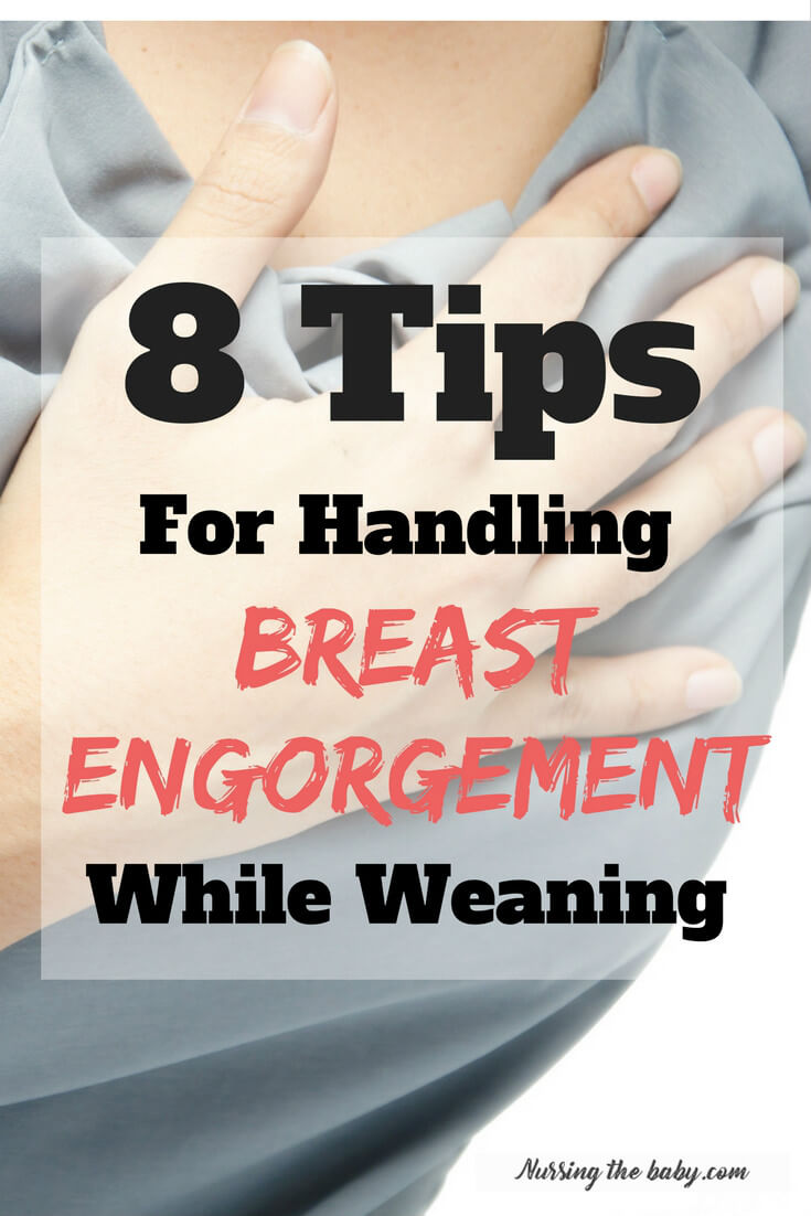handle engorgement weaning breast pain engorge swollen swelling ache nursing breastfeeding shower ice massage peppermint oil