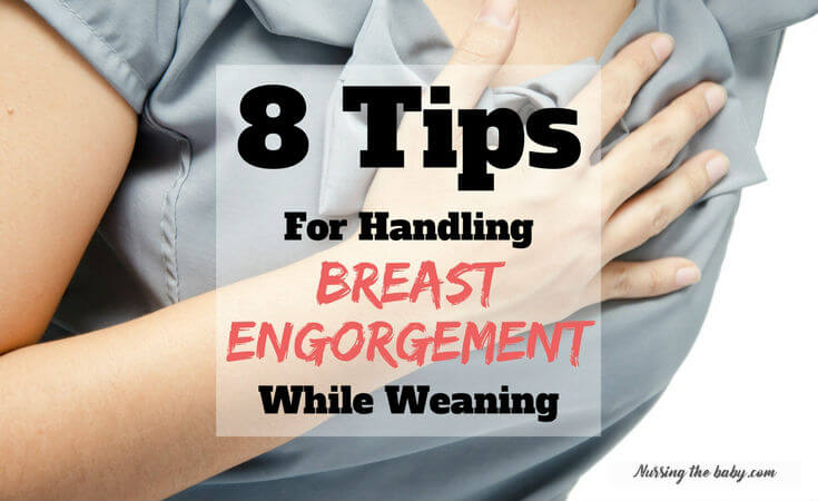 breast engorgement while weaning