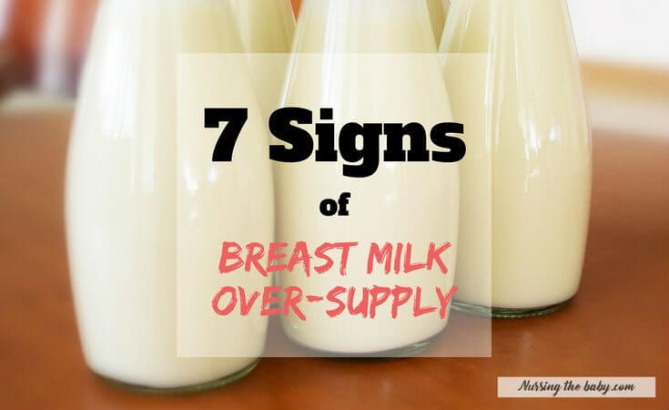 7 Biggest Signs of Breastmilk Oversupply for New Moms