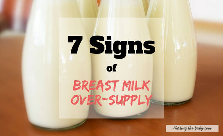 7 Signs of breastmilk oversupply
