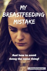 this breastfeeding mistake had awful consequences