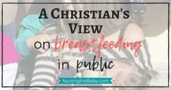 A Christian's view on breastfeeding in public