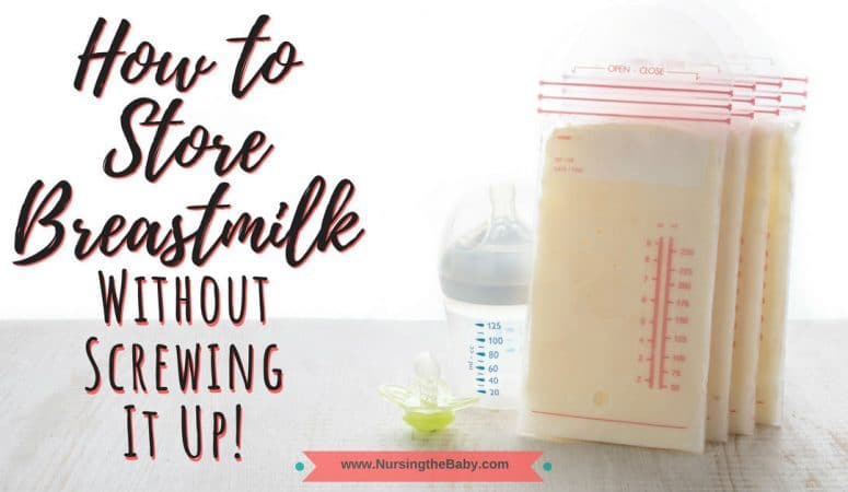 Breastmilk storage simplified-How to store breastmilk safely