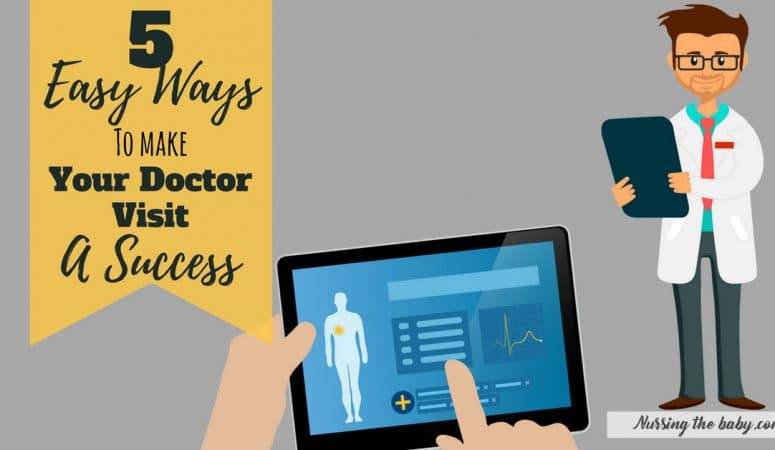 5 Easy ways to make your doctor visit a success
