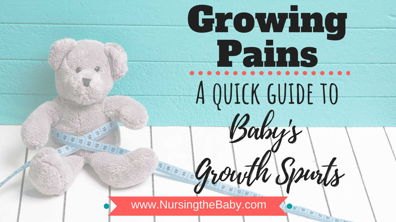 a quick guide to baby's growth spurts