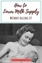 how to lower milk supply without killing it