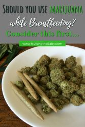 marijuana and breastfeeding considerations
