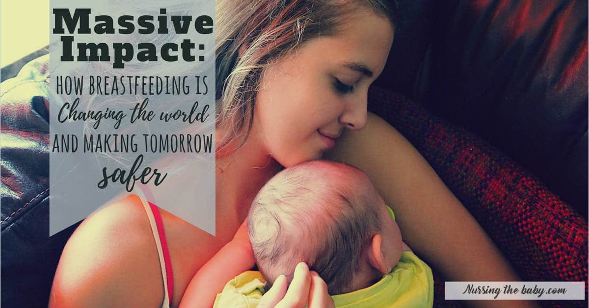 what is the impact of breastfeeding on the world
