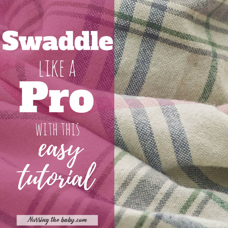 swaddle receiving blanket baby sleep nursing breastfeeding mom mother dad father tutorial easy burrito how