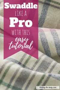 learn how to swaddle like a pro