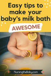 tips to make your baby's milk bath awesome